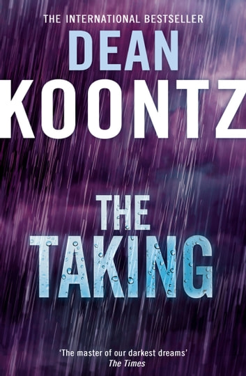 The Taking ebook by Dean Koontz