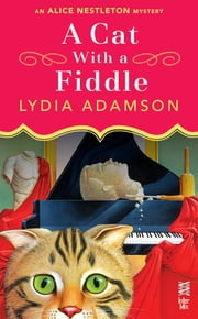 A Cat With a Fiddle ebook by Lydia Adamson