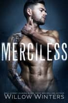 Merciless ebook by Willow Winters