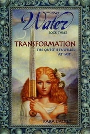 Water #3: Transformation ebook by Kara Dalkey