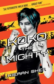 Koko the Mighty ebook by Kieran Shea