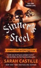 Sinner's Steel - Sinner's Tribe Motorcycle Club ekitaplar by Sarah Castille
