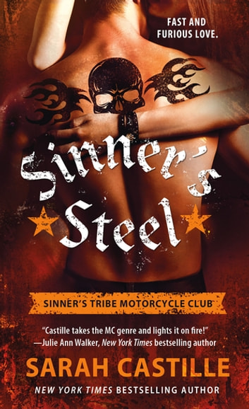 Sinner's Steel - Sinner's Tribe Motorcycle Club ebook by Sarah Castille