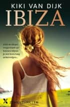 Ibiza ebook by Kiki van Dijk