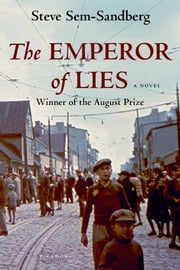 The Emperor of Lies - A Novel ebook by Steve Sem-Sandberg,Sarah Death