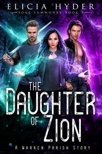 The Daughter of Zion ebook by Elicia Hyder