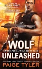 Wolf Unleashed ebook by