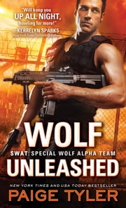 Wolf Unleashed ebook by Paige Tyler
