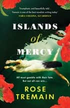 Islands of Mercy ebook by Rose Tremain