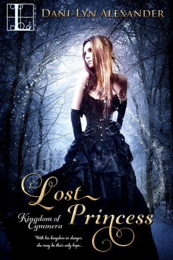 Lost Princess ebook by Dani-Lyn Alexander