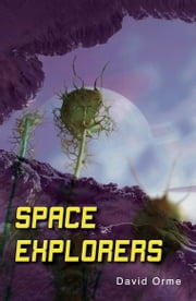 Space Explorers ebook by David Orme