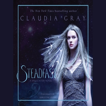 Steadfast audiobook by Claudia Gray