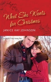 What She Wants for Christmas ebook by Janice Kay Johnson