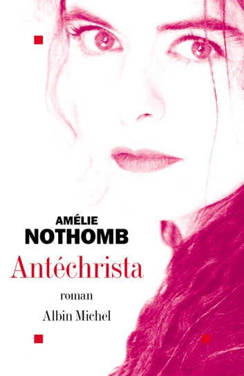 Antéchrista ebook by Amélie Nothomb
