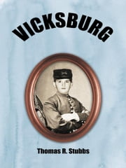 VICKSBURG ebook by Thomas R. Stubbs