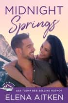 Midnight Springs ebook by