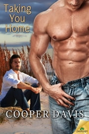 Taking You Home ebook by Cooper Davis