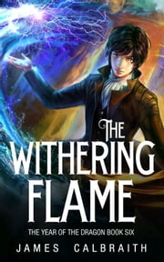 The Withering Flame ebook by James Calbraith