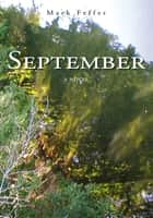 SEPTEMBER ebook by Mark Feffer