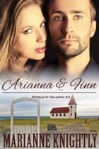 Arianna & Finn (Royals of Valleria #3) ebook by Marianne Knightly