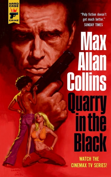 Quarry in the Black ebook by Max Allan Collins