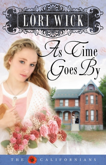 As Time Goes By ebook by Lori Wick