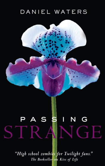 Passing Strange ebook by Daniel Waters