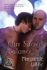 Our Sacred Balance ebook by Marguerite Labbe