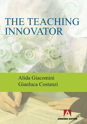 The teaching innovator ebook by Alida Giacomini