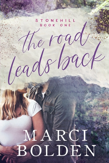 The Road Leads Back ebook by Marci Bolden