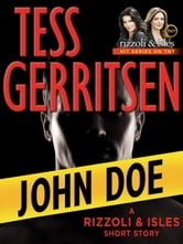 John Doe: A Rizzoli & Isles Short Story ebook by Tess Gerritsen