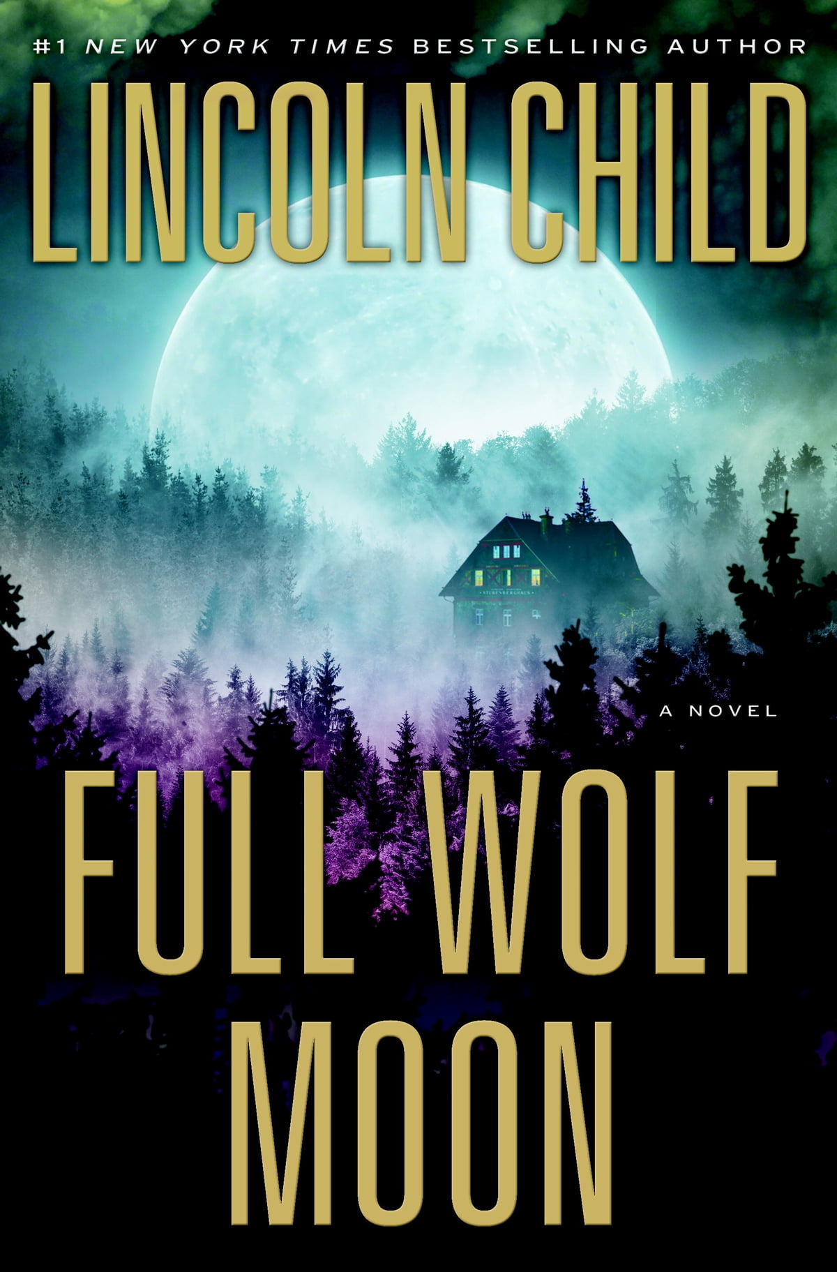 Full Wolf Moon  A Novel Ebook By Lincoln Child