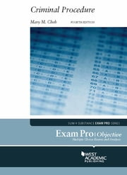 Exam Pro on Criminal Procedure, 4th ebook by Mary Cheh