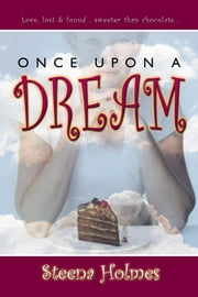 Once Upon A Dream ebook by Holmes, Steena