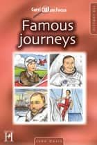 Curriculum Focus - History KS1 - Famous Journeys ebook by John Davis