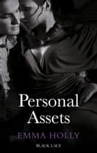 Personal Assets ebook by Emma Holly