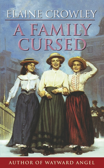 A Family Cursed ebook by Elaine Crowley