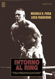 Intorno al Ring ebook by Luca Franchini e Michele Posa