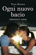 Ogni nuovo bacio eBook by Tara Brown