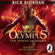 The House of Hades (Heroes of Olympus Book 4) audiobook by Rick Riordan