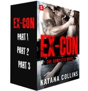 Ex-Con - The Complete Novel ebook by Katana Collins