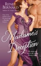 Madame's Deception ebook by Renee Bernard