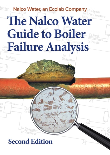 The Nalco Guide to Boiler Failure Analysis, Second Edition ...