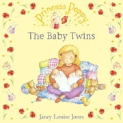 Princess Poppy: The Baby Twins ebook by Janey Louise Jones