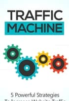 Traffic Machine ebook by Lucy