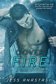 Cover Fire ebook by Jess Anastasi