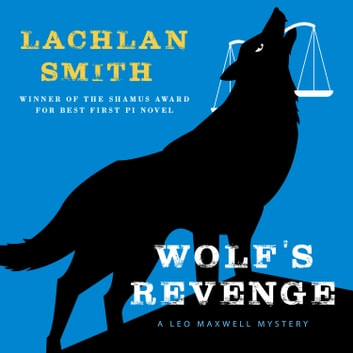 Wolf's Revenge audiobook by Lachlan Smith