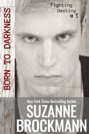 Born to Darkness - (Originally published 2012) ebook by Suzanne Brockmann