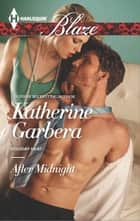After Midnight ebook by Katherine Garbera
