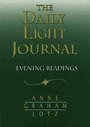 Daily Light Journal - Evening Readings ebook by Anne Graham Lotz